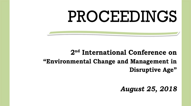 "2nd International Conference on ""Environmental Change and Management in Disruptive Age"" 2018"